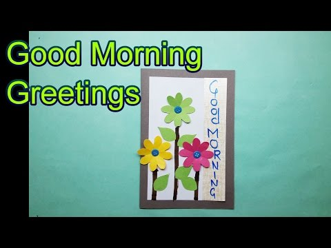 How to make a good morning greeting card craft idea for 1234 get on the dance floor actress name