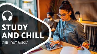 Downtempo Music — Chill Mix for Studying and Working