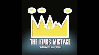 The Kings Mistake - Bill