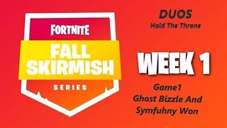 [Week1 Game1] Ghost Bizzle and symfuhny Won Fortnite Fall Skirmish
