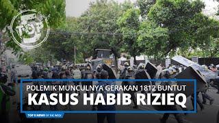 Top 5 News of The Week - Munculnya Gerakan 1812 Buntut Kasus Habib Rizieq dan Penembakan Laskar FPI