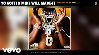 Yo Gotti, Mike WiLL Made-It - Thinking About You (Audio)
