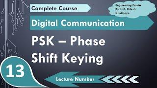 L-13 Phase Shift Keying PSK (definition, waveform, Bandwidth, Multi level PSK, Modulation & Demod)
