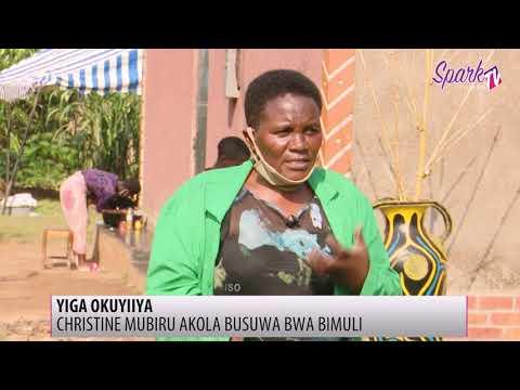 YIGA OKUYIIYA: Christine Mubiru akola busuwa bwa bimuli