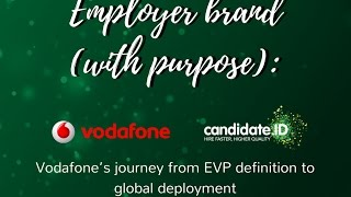 #TalentTalk on Employer Brand - Vodafone's journey from EVP definition to global deployment
