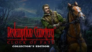 Redemption Cemetery: Clock of Fate Collector's Edition video