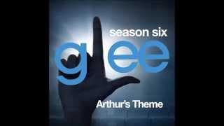 Glee - Arthur's Theme (DOWNLOAD MP3+LYRICS)