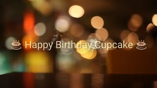🎊🎂 Happy Birthday Cupcake 🎂🎊