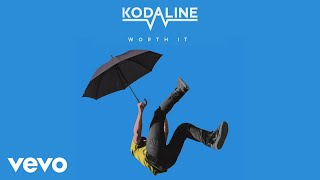 Kodaline   Worth It (Audio)