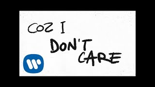 Ed Sheeran & Justin Bieber - I Don't Care [Official Lyric Video