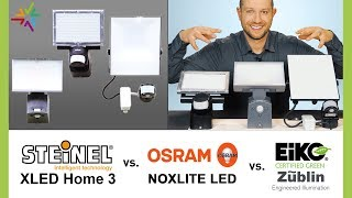 LED Außenstrahler Test und Vergleich: STEINEL XLED home 3 vs. OSRAM Noxlite vs. EIKO Floodlight