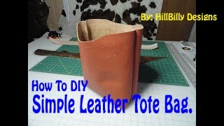 How To DIY Simple Leather Tote Bag Pt 2