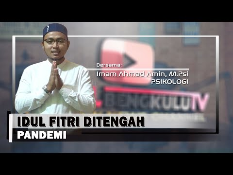 Idul Fitri Ditengah Pandemi