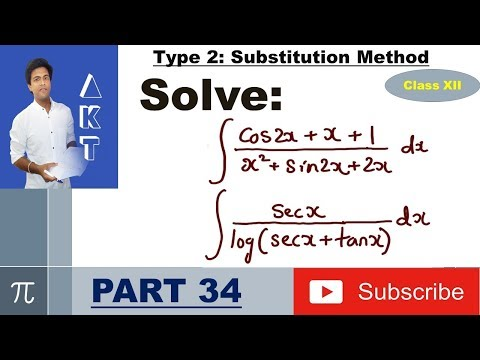 Integration Type 2 : Substitution Method : Part 34