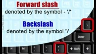 Forward Slash Vs  Backslash