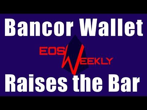 Bancor Wallet Raises the Bar
