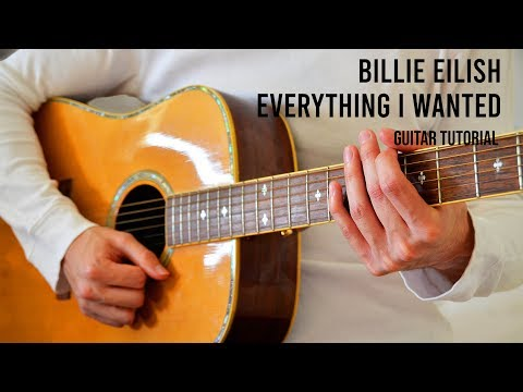 Billie Eilish - everything i wanted EASY Guitar Tutorial With Chords / Lyrics