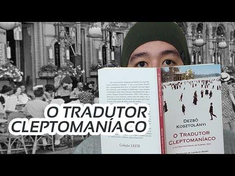 O Tradutor Cleptomaníaco, um clássico húngaro   Review