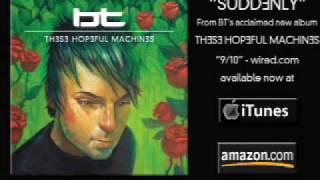 "BT ""These Hopeful Machines"":エモーショナルクラブ音楽ガイド"