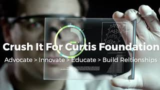 Crush It For Curtis Foundation Launching 12.01.17