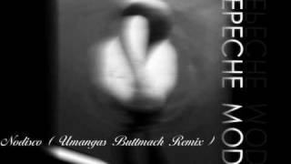 Depeche Mode - Nodisco (Umangas Buttmach Remix)