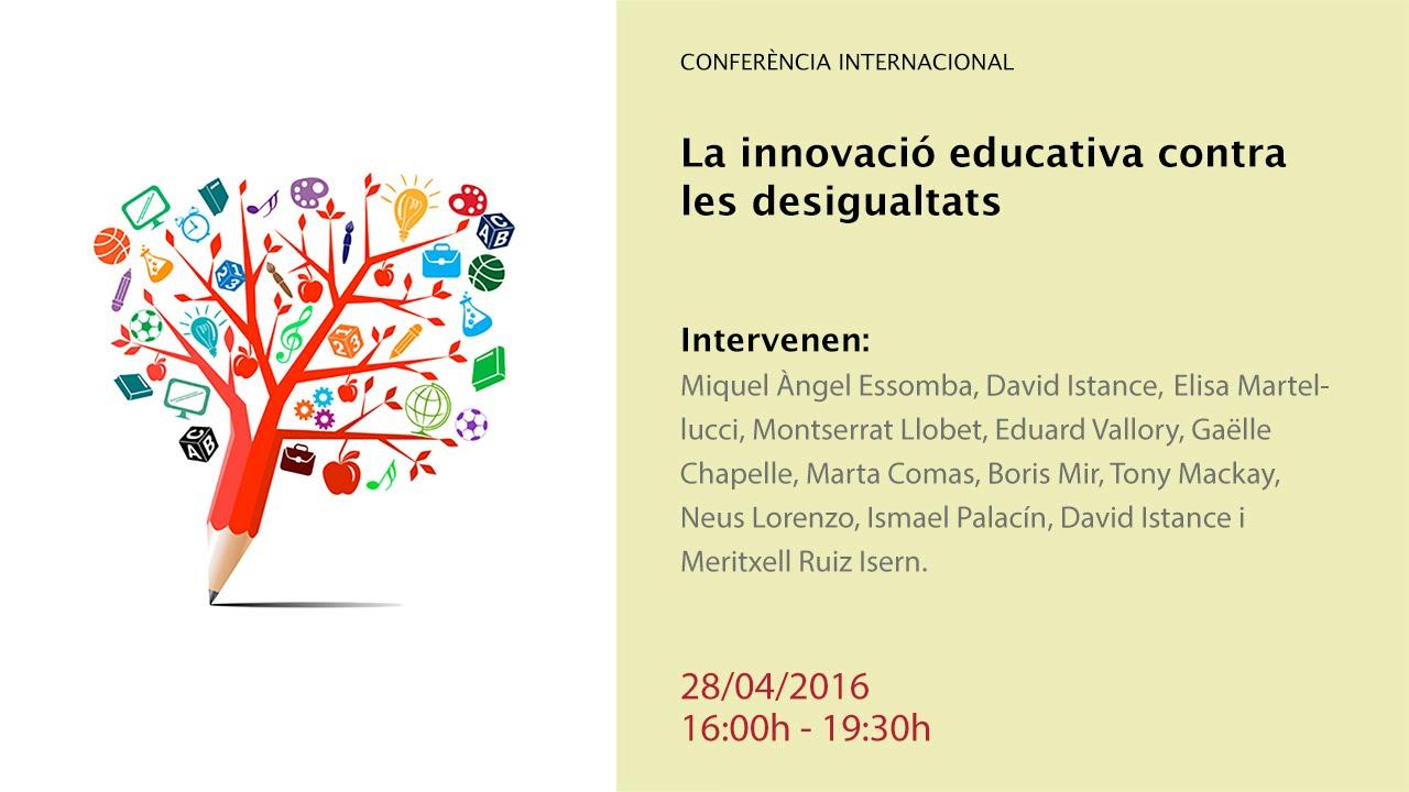 La innovació educativa contra les desigualtats (reproducció en directe)