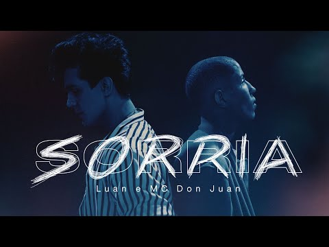 Luan Santana - Sorria & MC Don Juan