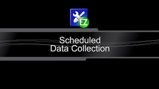 scheduled / automatic data collection