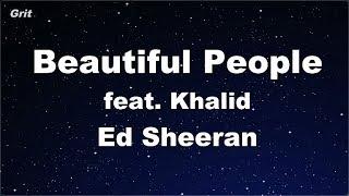 Beautiful People (feat. Khalid)   Ed Sheeran Karaoke 【No Guide Melody】 Instrumental