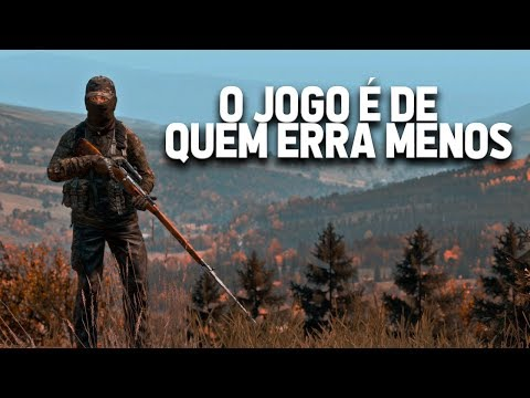 O JOGO É DE QUEM ERRA MENOS - DayZ
