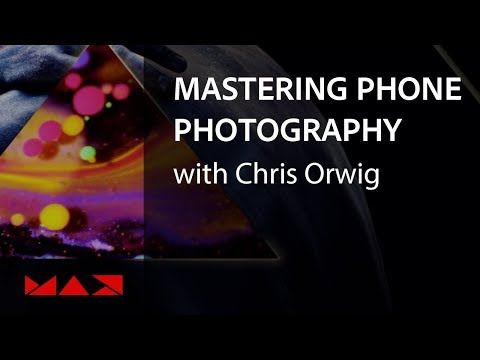 Mastering Mobile Photography with Chris Orwig | Adobe Creative Cloud