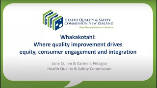 Whakakotahi: Where quality improvement drives equity, consumer engagement and integration