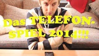 DAS TELEFONSPIEL 2014 !!!