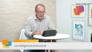 Enric Más Cerca: La Inteligencia Emocional   Enric Corbera