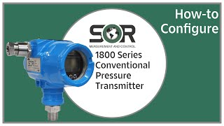 How to Configure an 1800 Series Conventional Pressure Transmitter