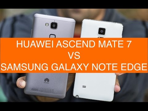 Huawei Ascend Mate 7 vs Samsung Galaxy Note Edge