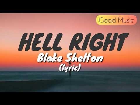 Blake Shelton - Hell Right ft. Trace Adkins (Lyric)