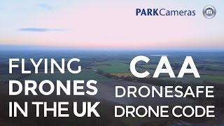 Drone Flying in the UK: Laws & Rules with the CAA Drone Code