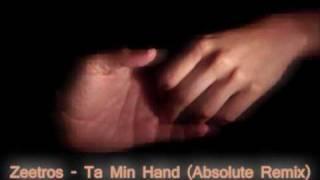 Zeetros - Ta min hand (Remix Preview)