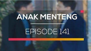 Anak Menteng - Episode 141