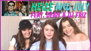 HEIZE   AND JULY (Feat. DEAN, DJ Friz) MV REACTION