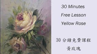 Paint It Simply 彥蓁彩繪教學系列--Free Lesson Yellow Rose免費課程黃玫瑰