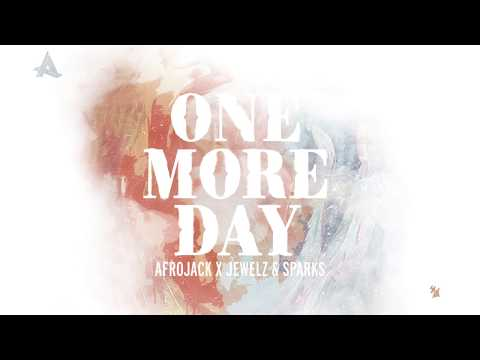 Afrojack X Jewelz & Sparks - One More Day Mp3