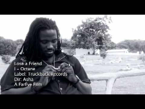 I Octane  - Lose A Friend (Official Video)