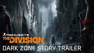 Tom Clancy's The Division - Dark Zone tung trailer... tận thế ở New...