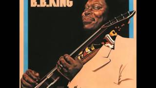 The Same Love That Made Me Laugh - B.B.King