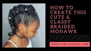 Braided Mohawk- Hairstyle For Little Girls