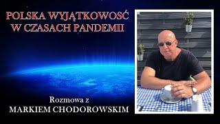 Polska wyjątkowość w czasach pandemii – z Markiem Chodorowskim