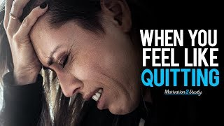 When You Feel Like Quitting: Remember Why You Started! - Study Motivation