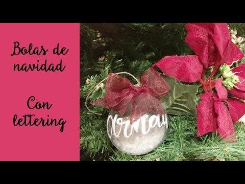 Cómo hacer bolas de Navidad personalizadas - Tutorial - Lettering en español